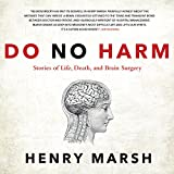 img - for Do No Harm: Stories of Life, Death, and Brain Surgery book / textbook / text book