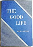 img - for The Good Life: Gospel Doctine Class book / textbook / text book
