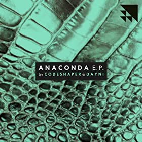 Anaconda (Original Mix)