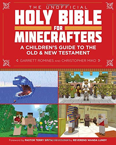 The Unofficial Holy Bible for Minecrafters: A Children's Guide to the Old and New Testament (Old Testament For Kids compare prices)