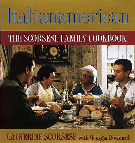 Italianamerican: The Scorsese Family Cookbook
