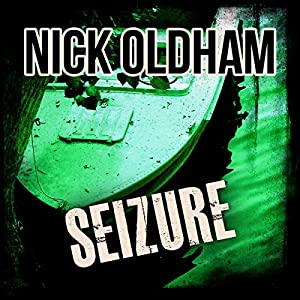 Seizure: Henry Christie Series, Book 14 | [Nick Oldham]