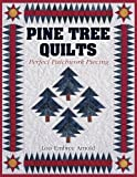 img - for Pine Tree Quilts: Perfect Patchwork Piecing book / textbook / text book