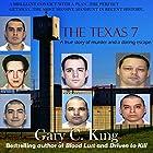The Texas 7: A True Story of Murder and a Daring Escape Hörbuch von Gary C. King Gesprochen von: J. Scott Bennett