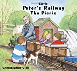 Christopher G.C. Vine Little Peter's Railway the Picnic