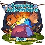 Books for Kids: Little Bear Dover's Camping Adventure | Leela Hope