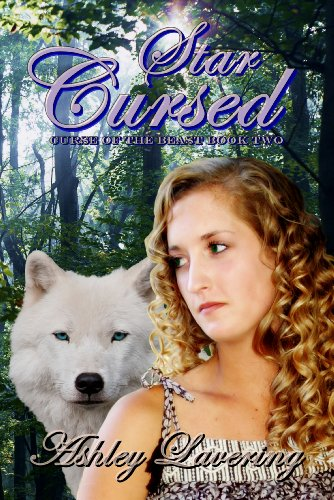 Star Cursed (Curse of the Beast # 2) by Ashley Lavering