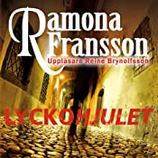 Lyckohjulet | Ramona Fransson