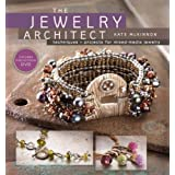 The Jewelry Architect: Techniques and Projects for Mixed-Media Jewelry ~ Kate McKinnon
