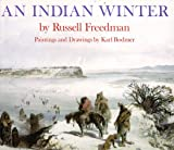 An Indian Winter (0823409309) by Russell Freedman