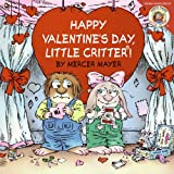 img - for Little Critter: Happy Valentine's Day, Little Critter! book / textbook / text book