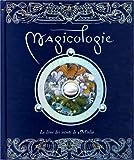 echange, troc The Templar Company - Magicologie : Le livre des secrets de Merlin