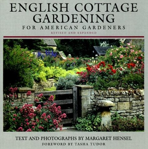 English Cottage Gardening: For American Gardeners, Revised Edition