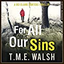 For All Our Sins: DCI Claire Winters, Book 1 Audiobook by T. M. E. Walsh Narrated by Julie Maisey
