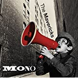 Buy THE MAVERICKS – Mono New or Used via Amazon