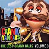 img - for The Best Uncensored Crank Calls, Volume 3 book / textbook / text book