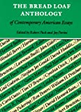 The Bread Loaf Anthology of Contemporary American Essays