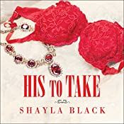 His to Take: Wicked Lovers, Book 9 | [Shayla Black]