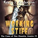 Working Stiff: The Cases of Dan Shamble, Zombie P.I.: Volume 5 Audiobook by Kevin J. Anderson Narrated by Michael Gilboe
