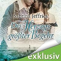 Des Herzogs größter Begehr (Duke's Men 1) Hörbuch von Sabrina Jeffries Gesprochen von: Elke Schützhold