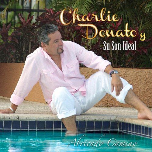 Abrele Camino Al Son - Charlie Donato