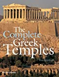 img - for The Complete Greek Temples by Spawforth, Tony (2006) Hardcover book / textbook / text book