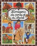 echange, troc Emilie Beaumont, Marie-Renée Pimont, Patricia Reinig, Collectif - L'imagerie du poney et du cheval