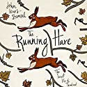 The Running Hare: The Secret Life of Farmland Audiobook by John Lewis-Stempel Narrated by Bernard Hill