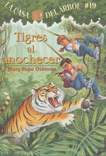 La casa del árbol # 19 Tigres al anochecer / Tigers at Twilight (Spanish Edition) (Magic Tree House) (Twilight House compare prices)