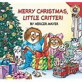 Little Critter: Merry Christmas Little Critter!