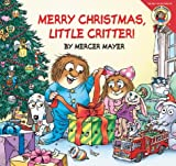Little Critter: Merry Christmas, Little Critter! (0060539720) by Mayer, Mercer