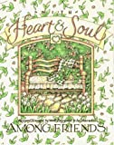 img - for With Heart & Soul: Among Friends : Recipes book / textbook / text book