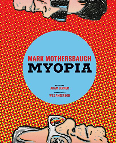 Myopia by Mark Mothersbaugh