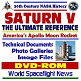 img - for 20th Century NASA History: Saturn V, The Ultimate Reference--Americas Apollo Moon Rocket, Technical Documents, High Resolution Photo Galleries, Images Files, NASA Documents (DVD-ROM) book / textbook / text book