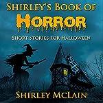 Shirley's Book of Horror | Shirley McLain