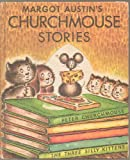 img - for Margot Austin's Churchmouse Stories book / textbook / text book