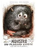 """Afficher """"Le monstre du placard existe"""""""