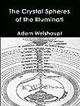 The Crystal Spheres of the Illuminati...