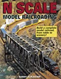 N Scale Model Railroading (087341702X) by Schleicher, Robert