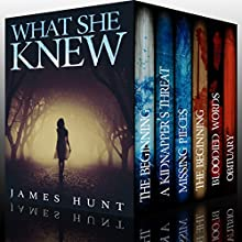 What She Knew - Super Boxset: A Riveting Mystery Series Audiobook by James Hunt Narrated by Tia Rider Sorensen, Michaela Drew