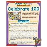 Celebrate 100 (Instant File-Folder Learning Games) ~ Scholastic Inc.
