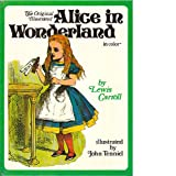 The Original Illustrated Alice in Wonderland (0890092567) by Carroll, Lewis