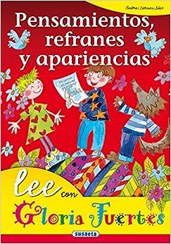 LEE CON GLORIA FUERTES.PENSAMIENTOS Y REFRANES (Spanish) Hardcover