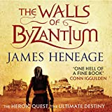 The Walls of Byzantium: The Mistra Chronicles, Book 1