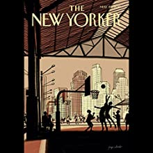The New Yorker, May 29th 2017 (Dexter Filkins, David Owen, Evan Osnos) Periodical by Dexter Filkins, David Owen, Evan Osnos Narrated by Todd Mundt