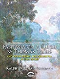 Fantasia on a Theme by Thomas Tallis and Other Works for Orchestra in Full Score (Dover Music Scores)
