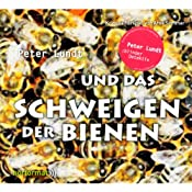 Peter Lundt und das Schweigen der Bienen (Peter Lundt 6) | Arne Sommer