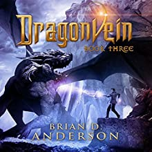 Dragonvein: Book Three Audiobook by Brian D. Anderson Narrated by Derek Perkins