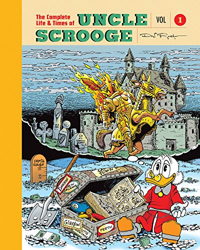 The Complete Life And Times Of Uncle Scrooge Volume 1 [Rosa, Don] (Tapa Dura)