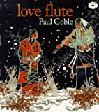 Love Flute (0027362612) by Goble, Paul